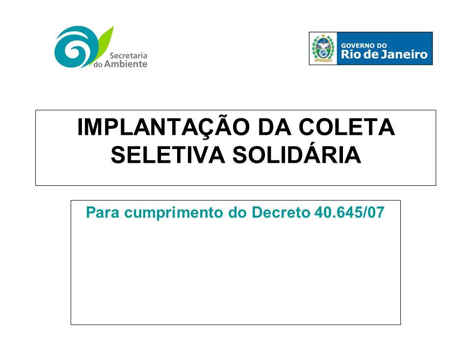 IMPLANTAÇÃO DA COLETA SELETIVA SOLIDÁRIA