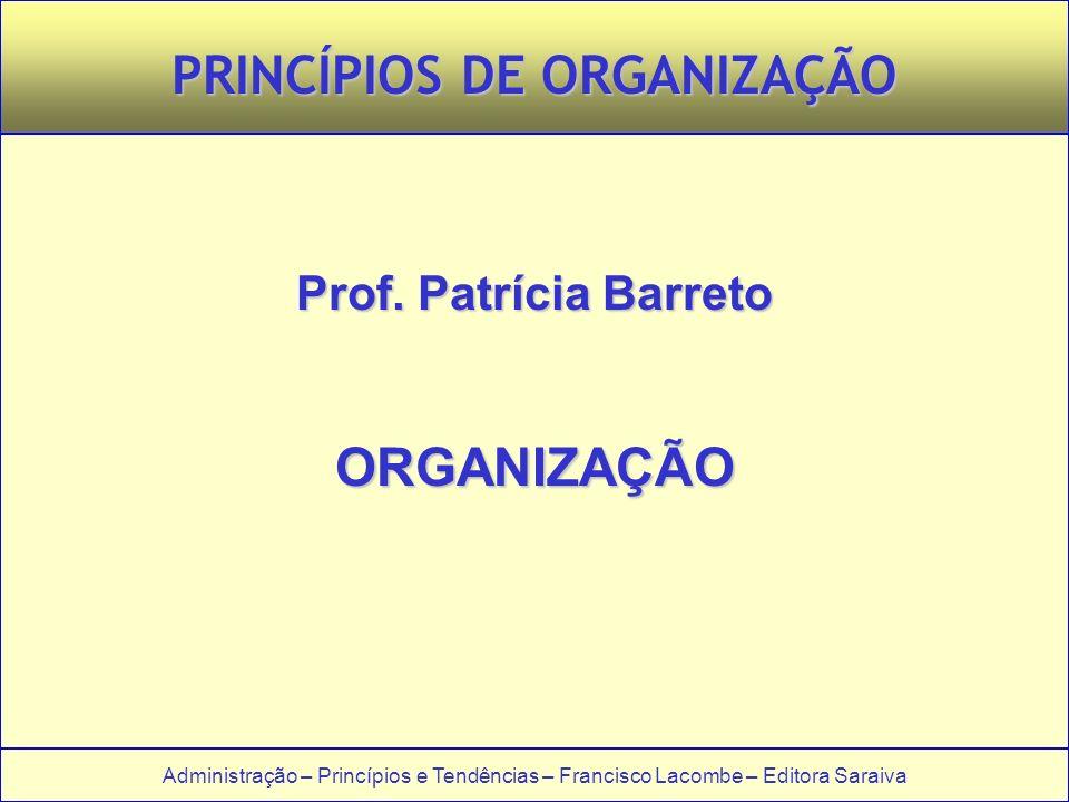 PRINCÍPIOS DE ORGANIZAÇÃO