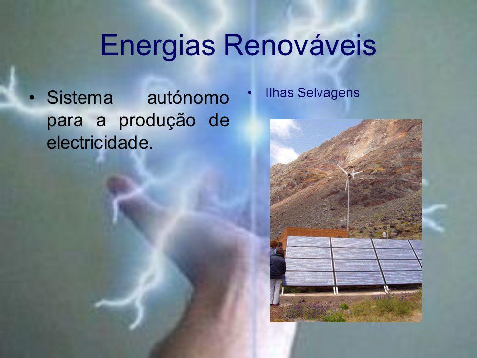 Energias Renováveis Sistema autónomo para a produção de electricidade.