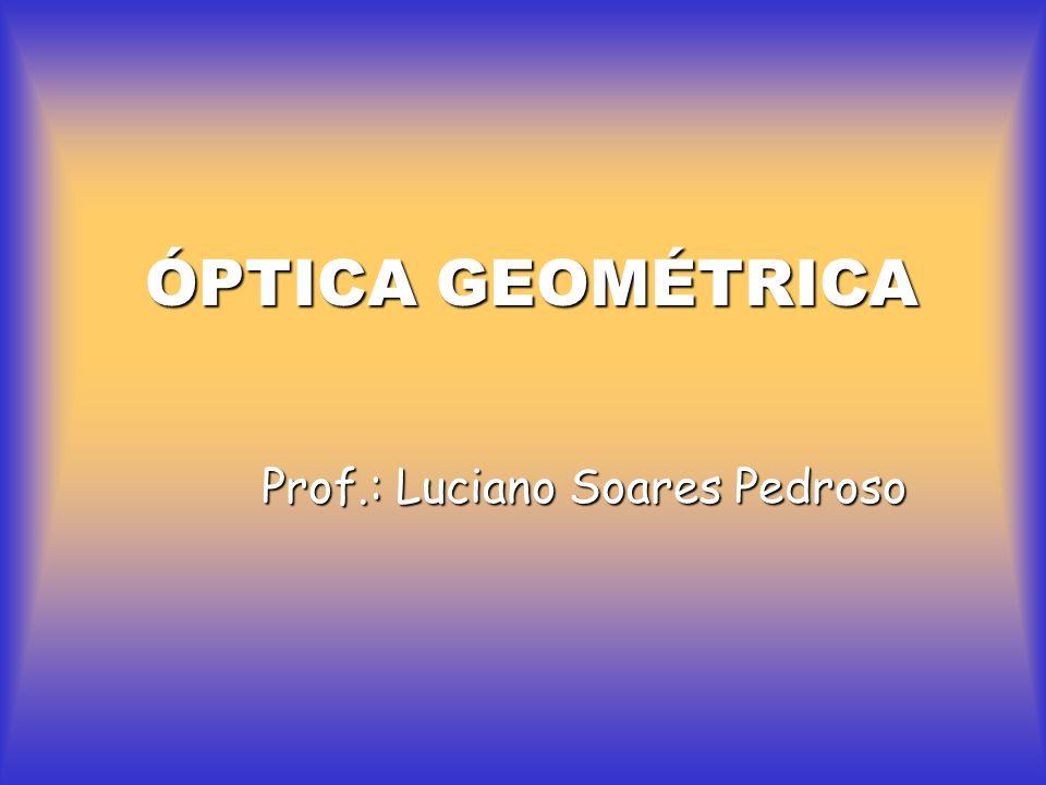 Prof.: Luciano Soares Pedroso