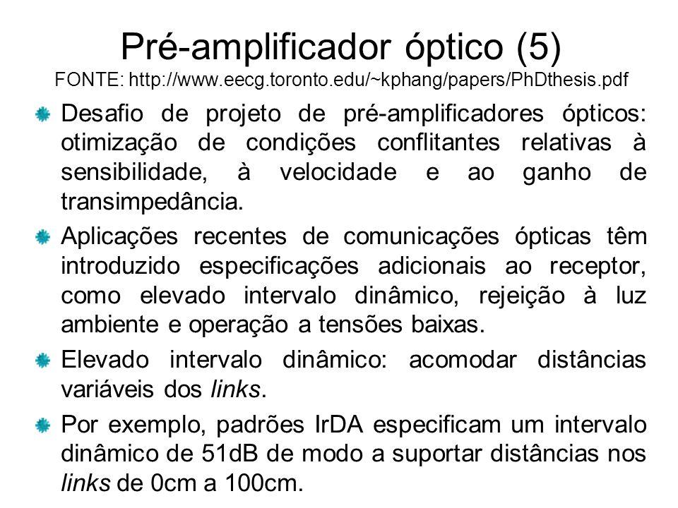 Pré-amplificador óptico (5) FONTE: http://www. eecg. toronto