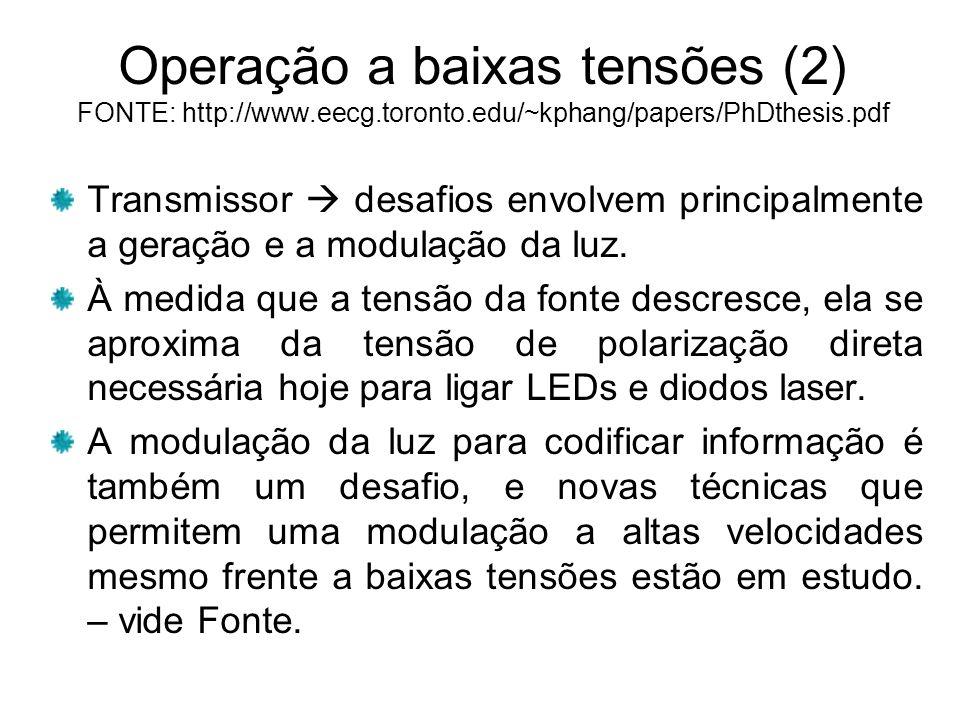 Operação a baixas tensões (2) FONTE: http://www. eecg. toronto