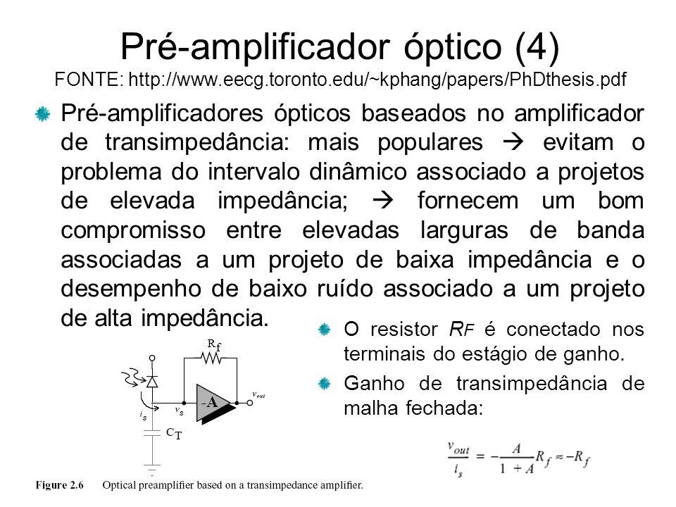 Pré-amplificador óptico (4) FONTE: http://www. eecg. toronto