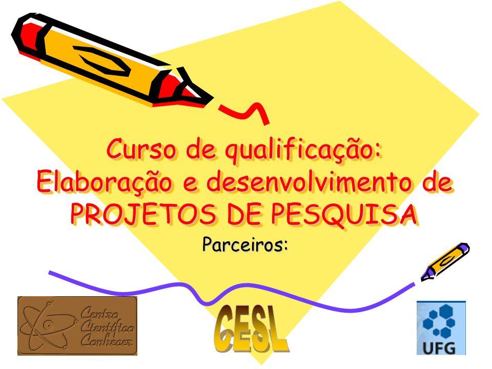 Curso de qualificação: Elaboração e desenvolvimento de PROJETOS DE PESQUISA
