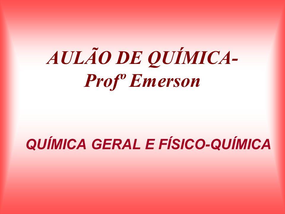 AULÃO DE QUÍMICA- Profº Emerson