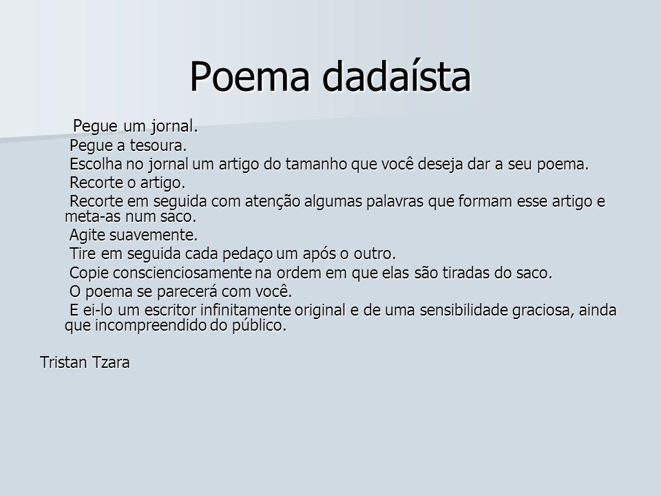 Poema dadaísta Pegue um jornal. Pegue a tesoura.