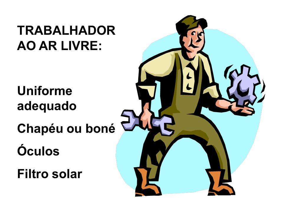 TRABALHADOR AO AR LIVRE: