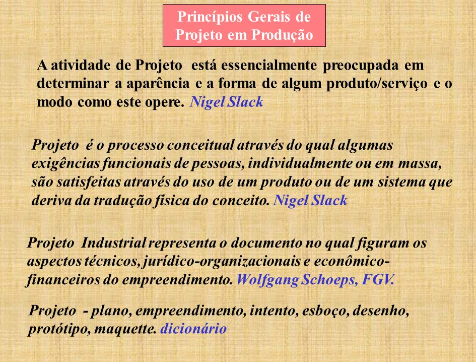 Princípios Gerais de Projeto em Produção