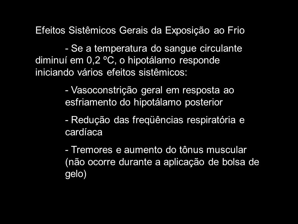 Efeitos Sistêmicos Gerais da Exposição ao Frio