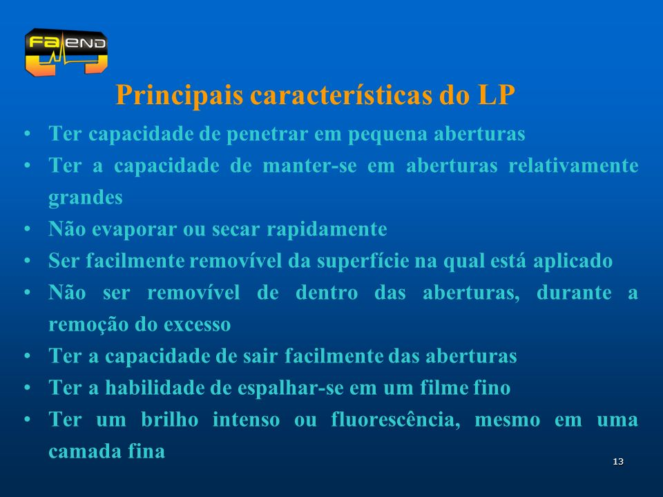 Principais características do LP