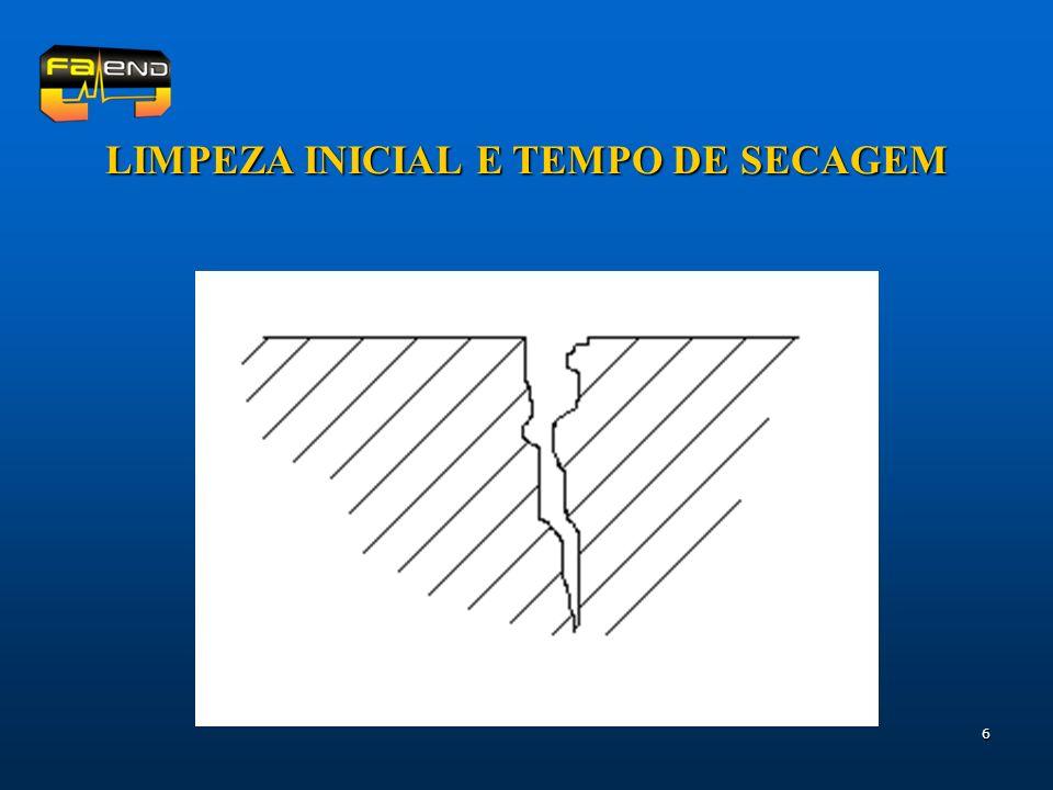 LIMPEZA INICIAL E TEMPO DE SECAGEM