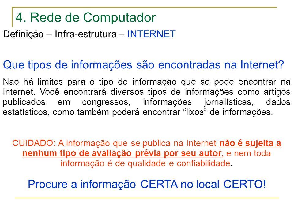 Procure a informação CERTA no local CERTO!