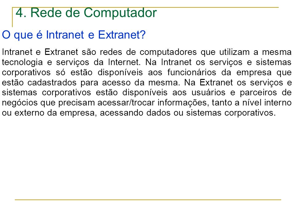 4. Rede de Computador O que é Intranet e Extranet