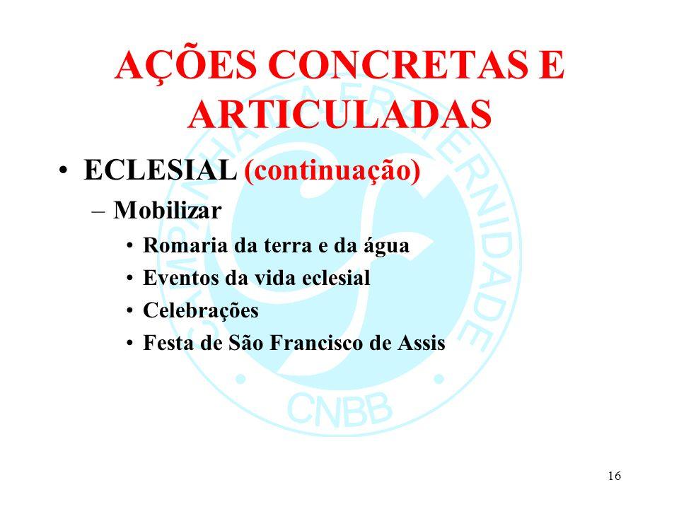 AÇÕES CONCRETAS E ARTICULADAS
