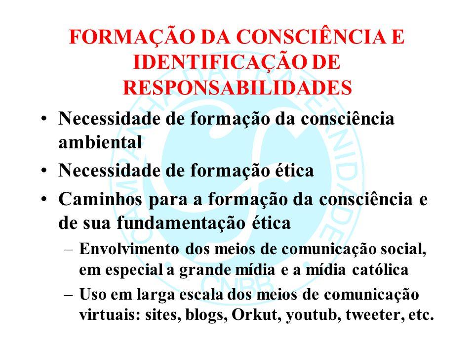 FORMAÇÃO DA CONSCIÊNCIA E IDENTIFICAÇÃO DE RESPONSABILIDADES