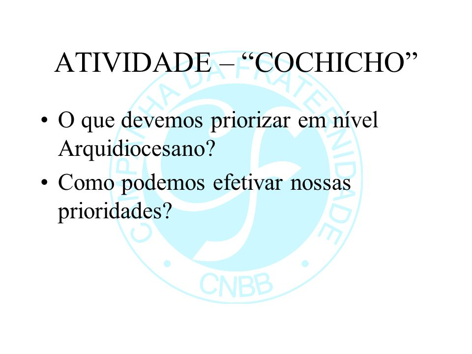 ATIVIDADE – COCHICHO