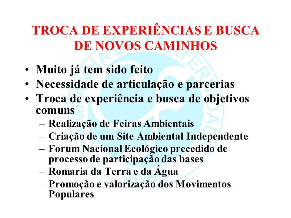 TROCA DE EXPERIÊNCIAS E BUSCA DE NOVOS CAMINHOS