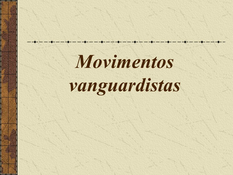 Movimentos vanguardistas