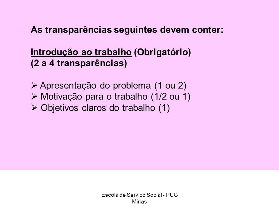 Escola de Serviço Social - PUC Minas