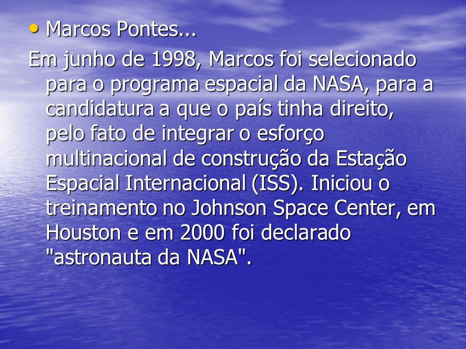 Marcos Pontes...