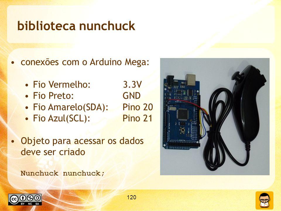 biblioteca nunchuck conexões com o Arduino Mega: Fio Vermelho: 3.3V
