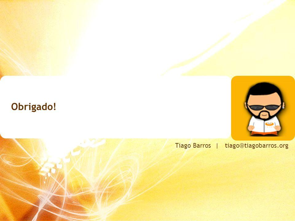 Tiago Barros | tiago@tiagobarros.org