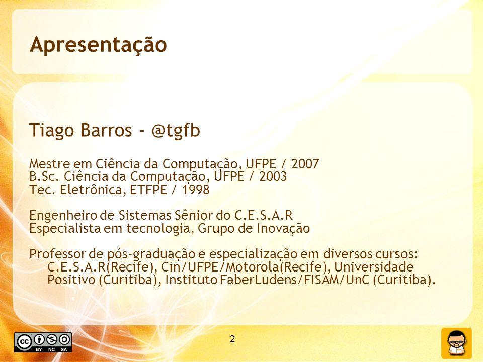 Apresentação Tiago Barros - @tgfb