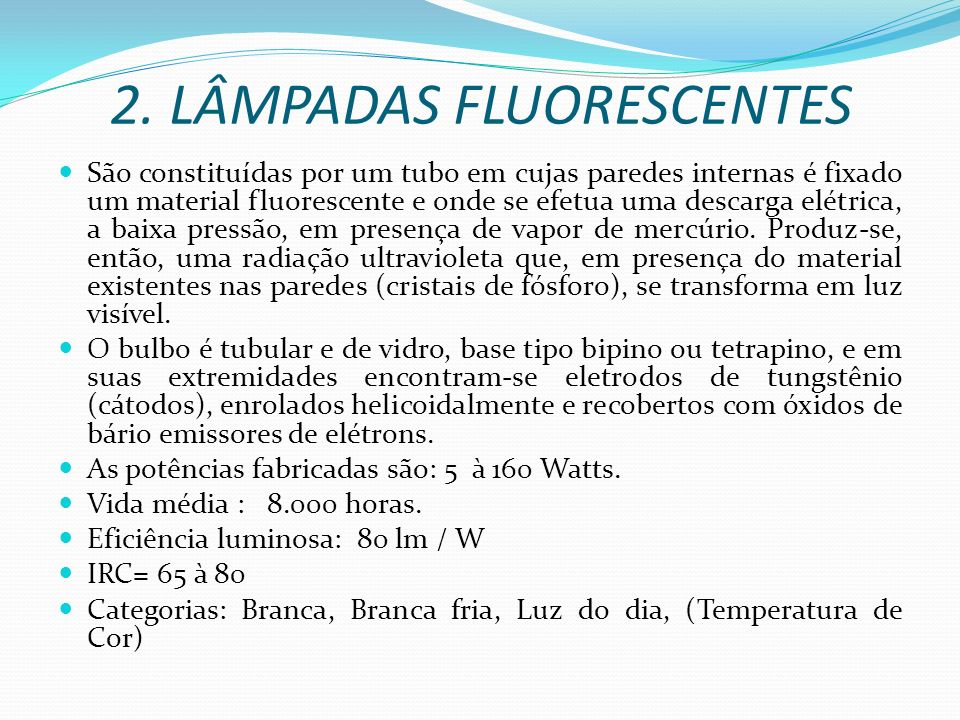 2. LÂMPADAS FLUORESCENTES