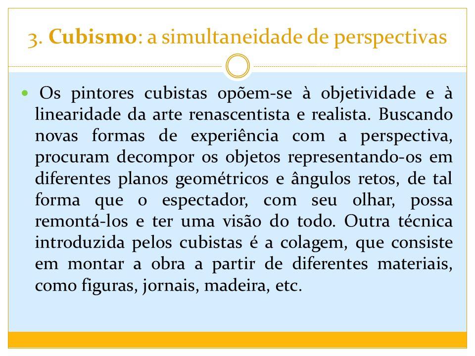3. Cubismo: a simultaneidade de perspectivas