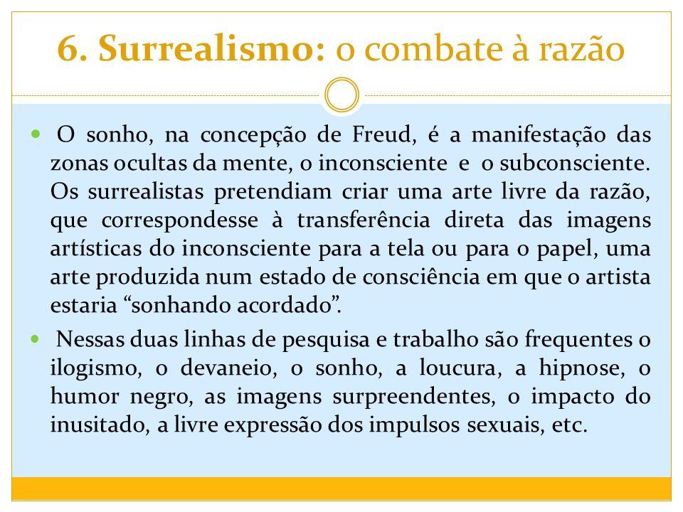 6. Surrealismo: o combate à razão
