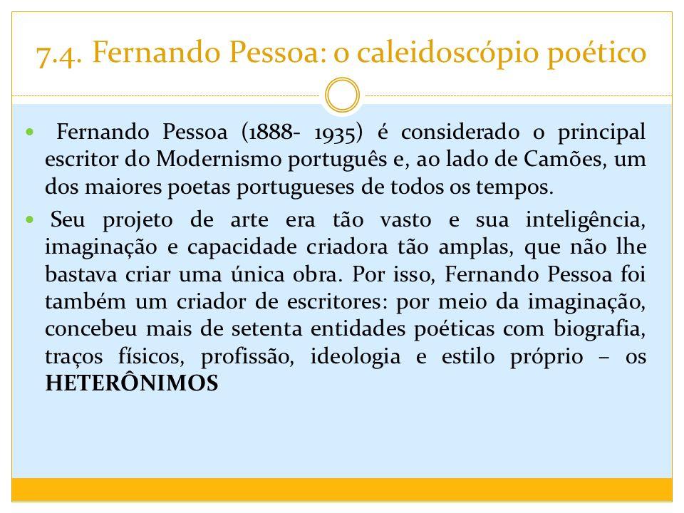 7.4. Fernando Pessoa: o caleidoscópio poético
