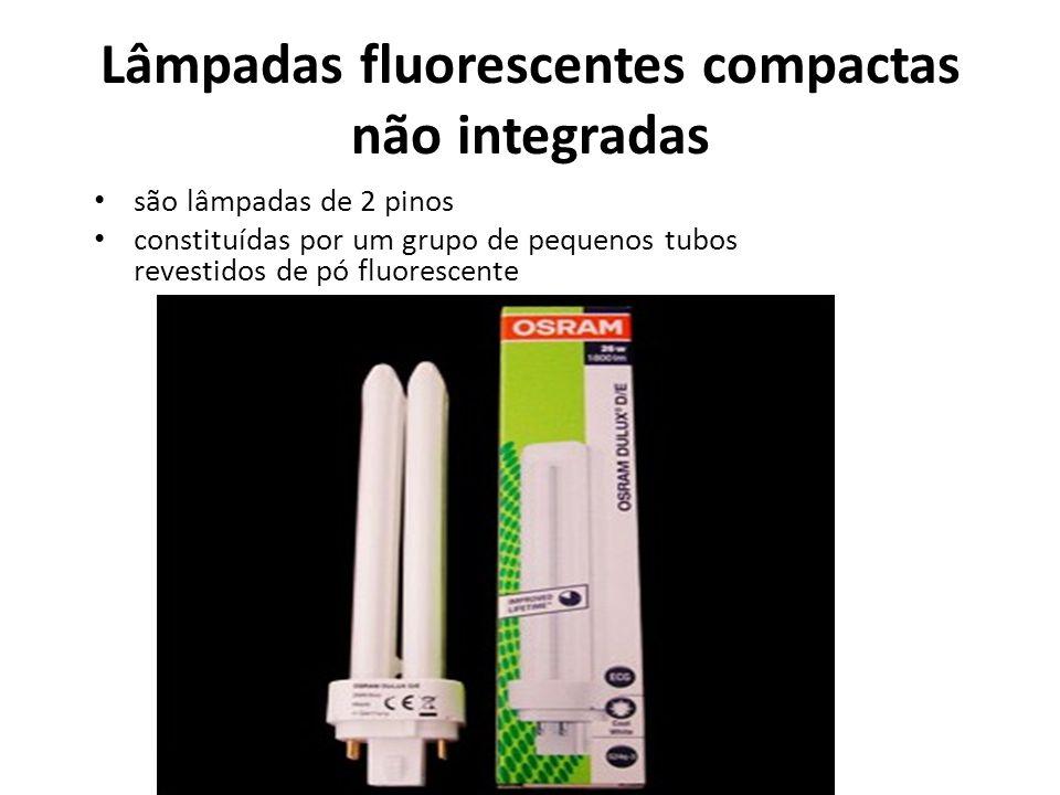 Lâmpadas fluorescentes compactas não integradas
