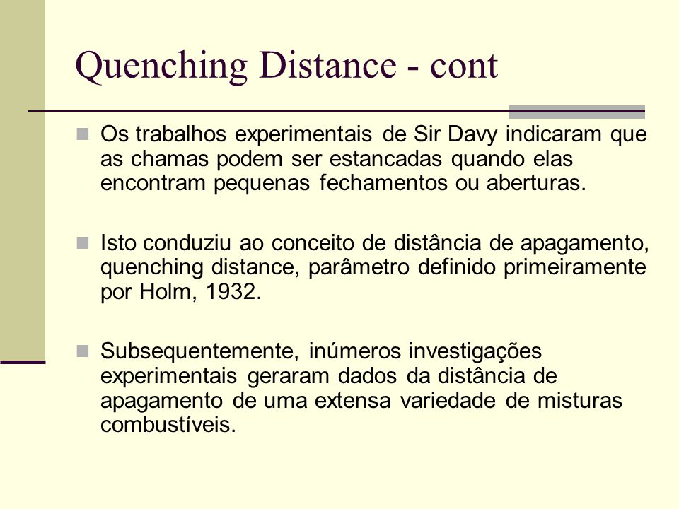 Quenching Distance - cont