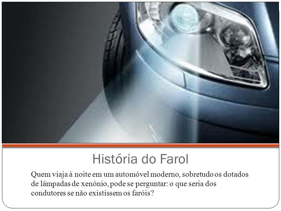 História do Farol