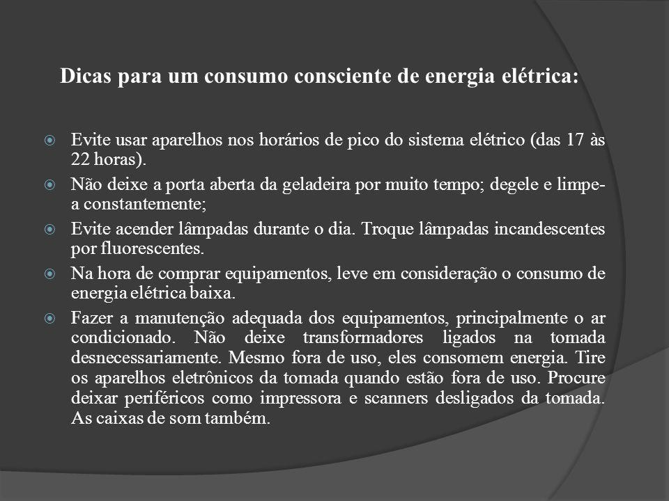 Dicas para um consumo consciente de energia elétrica: