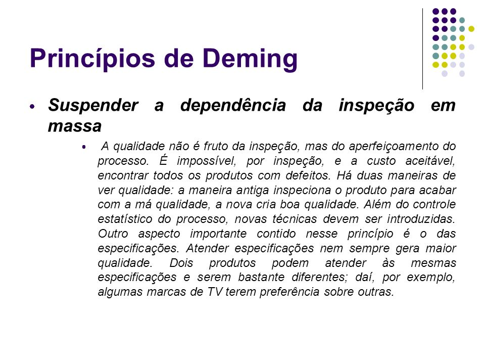 Princípios de Deming Suspender a dependência da inspeção em massa