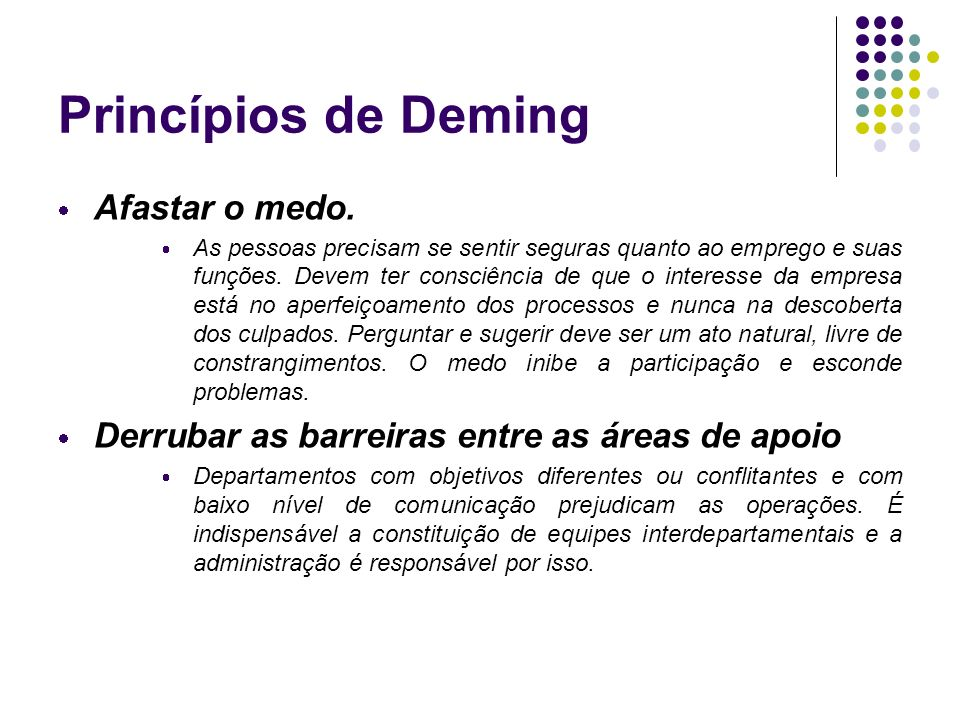 Princípios de Deming Afastar o medo.
