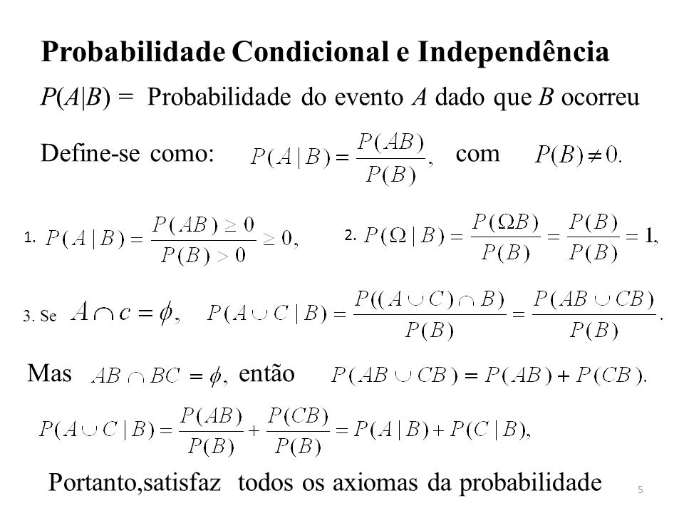 Probabilidade Condicional e Independência