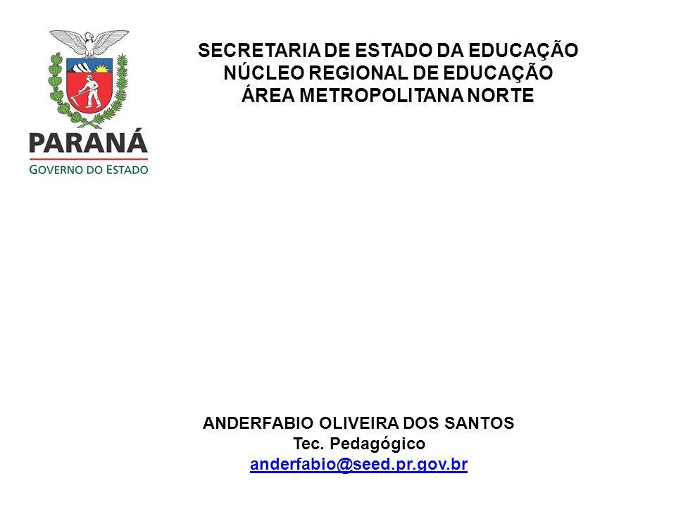 SECRETARIA DE ESTADO DA EDUCAÇÃO NÚCLEO REGIONAL DE EDUCAÇÃO