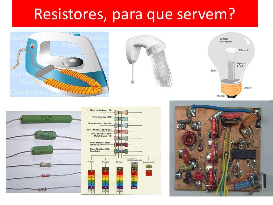 Resistores, para que servem