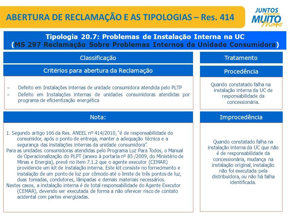 ABERTURA DE RECLAMAÇÃO E AS TIPOLOGIAS – Res. 414