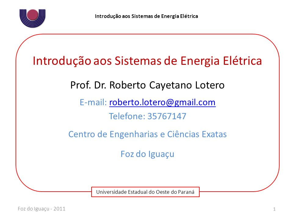 Introdução aos Sistemas de Energia Elétrica