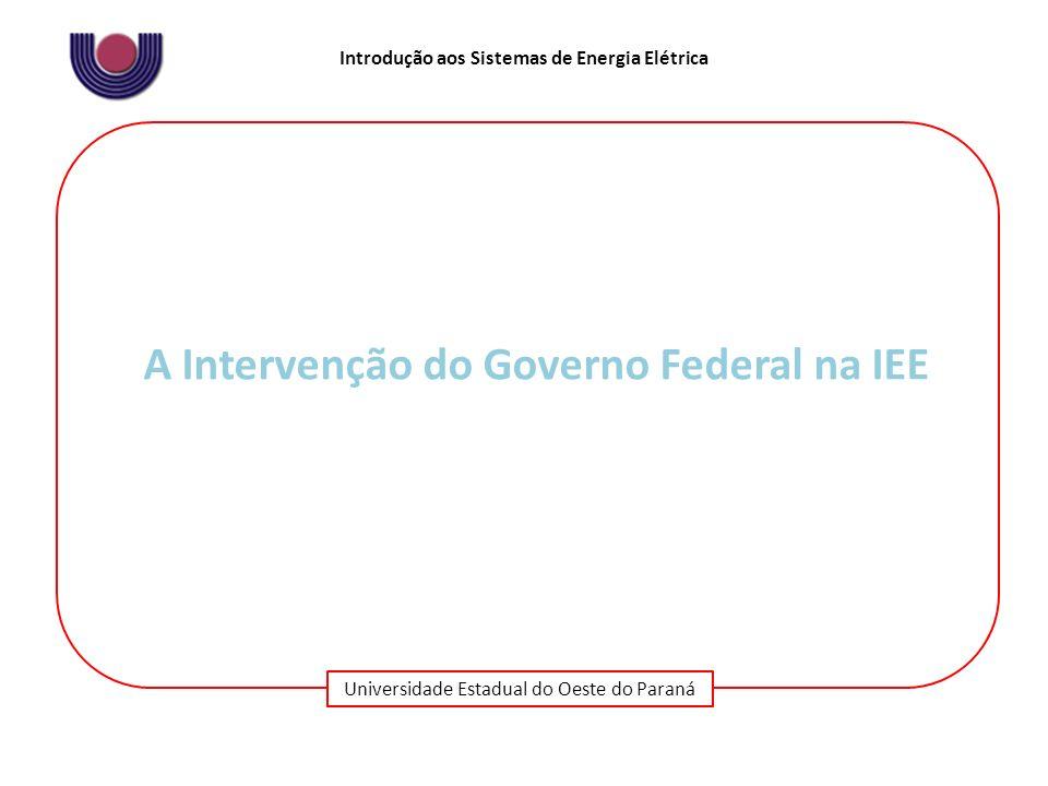 A Intervenção do Governo Federal na IEE