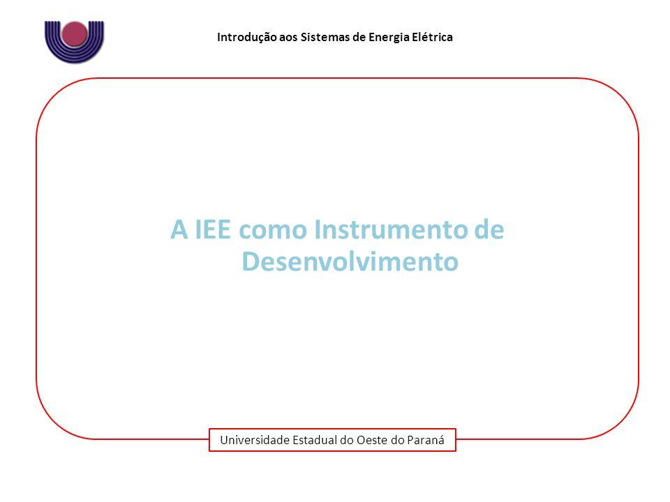 A IEE como Instrumento de Desenvolvimento