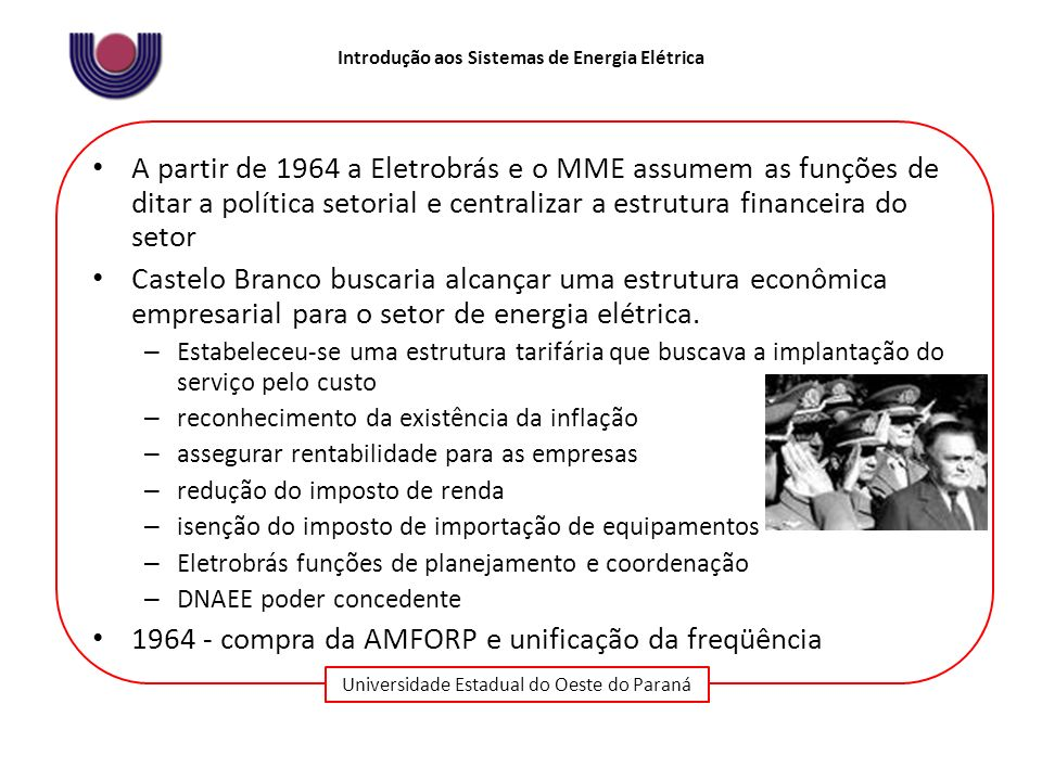 1964 - compra da AMFORP e unificação da freqüência
