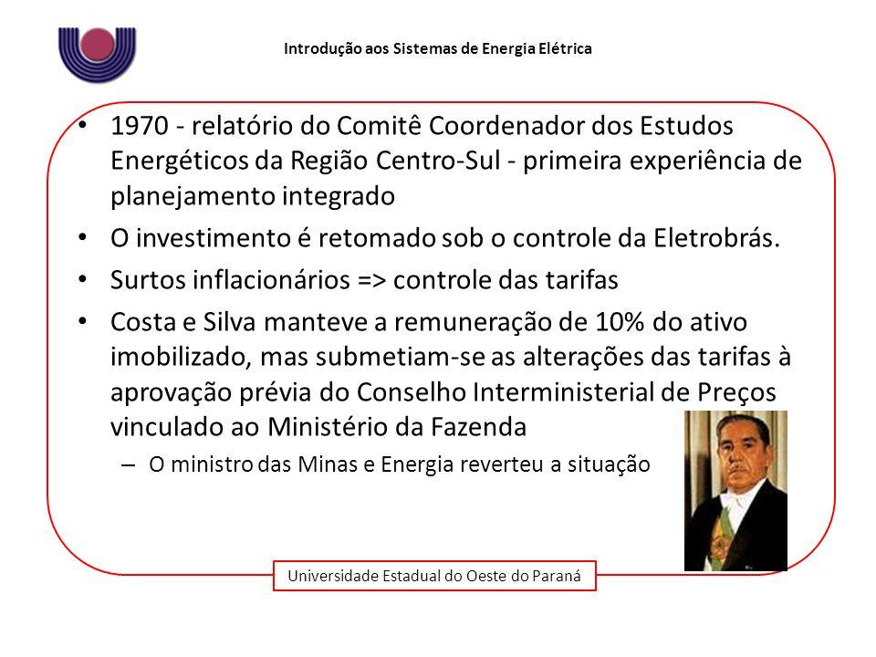 O investimento é retomado sob o controle da Eletrobrás.