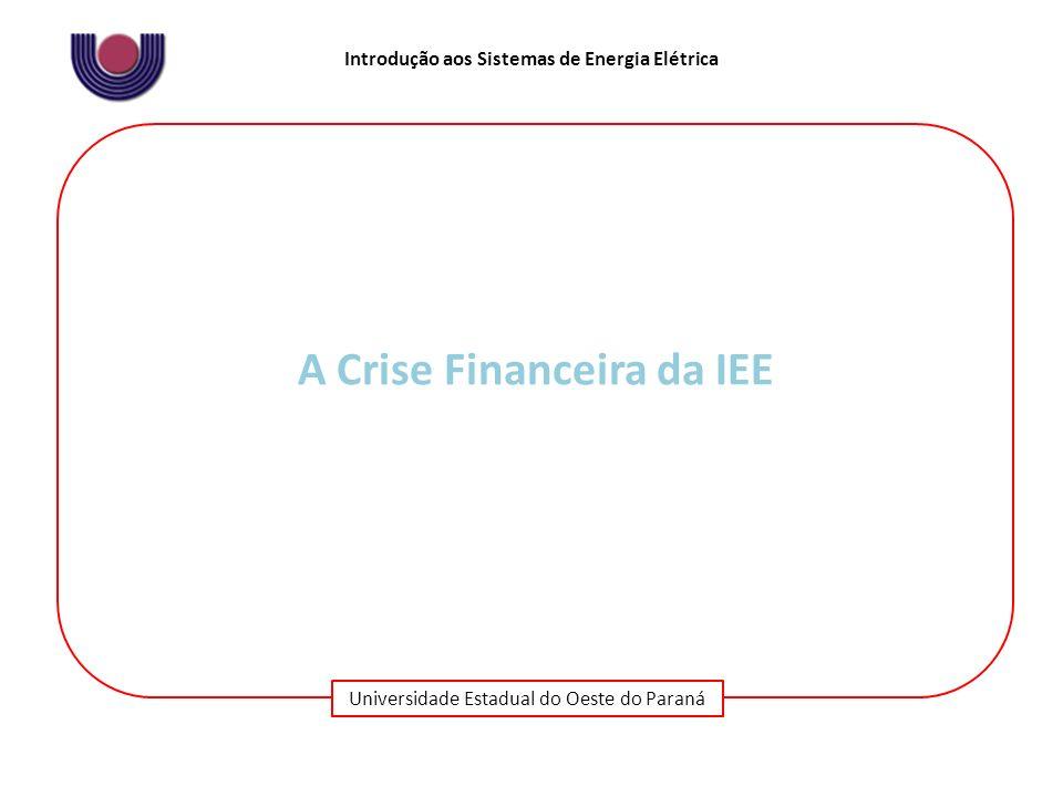 A Crise Financeira da IEE
