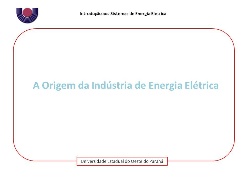 A Origem da Indústria de Energia Elétrica