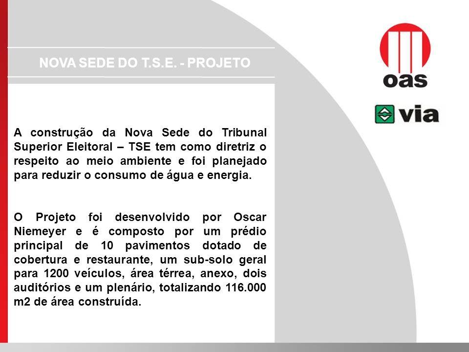 NOVA SEDE DO T.S.E. - PROJETO