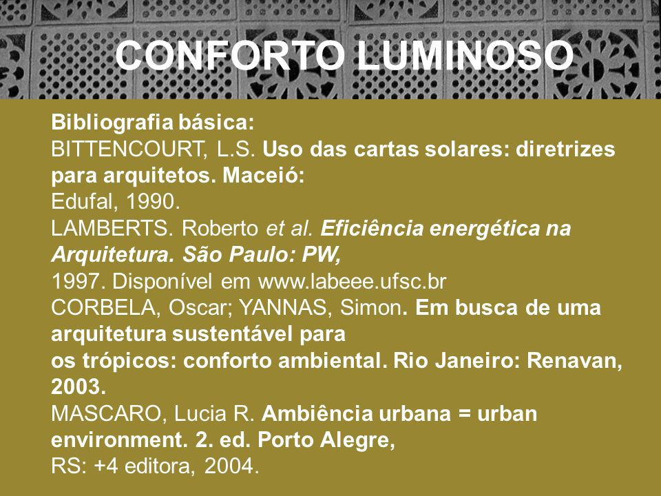 CONFORTO LUMINOSO Bibliografia básica: